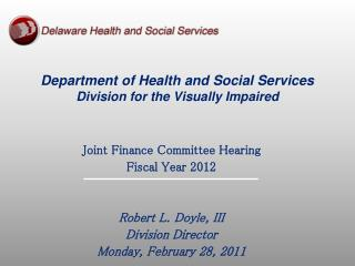 Department of Health and Social Services Division for the Visually Impaired