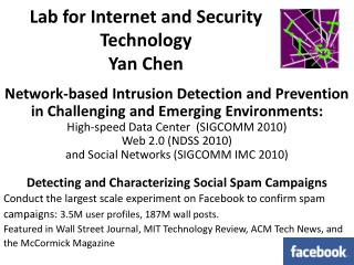 Lab for Internet and Security Technology Yan Chen