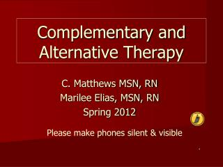 Complementary and Alternative Therapy