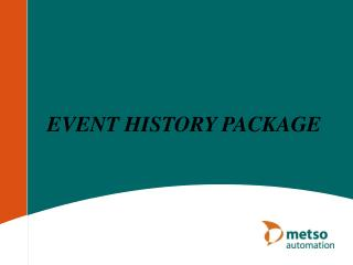 EVENT HISTORY PACKAGE