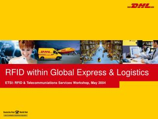 RFID within Global Express & Logistics