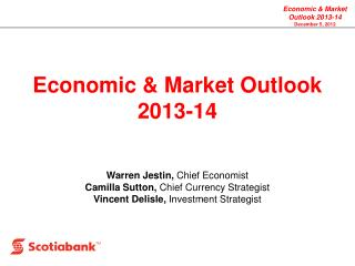Economic & Market Outlook 2013-14