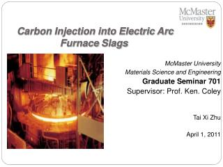 Carbon Injection into Electric Arc Furnace  Slags