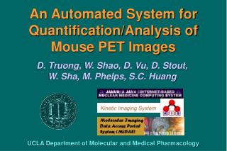 An Automated System for Quantification/Analysis of Mouse PET Images