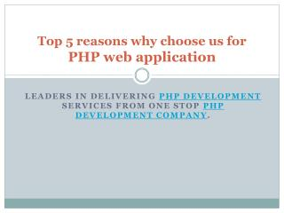 Top 5 reasons why choose us for PHP web application