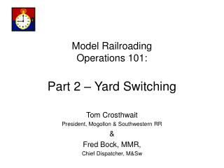 Model Railroading Operations 101: Part 2 – Yard Switching
