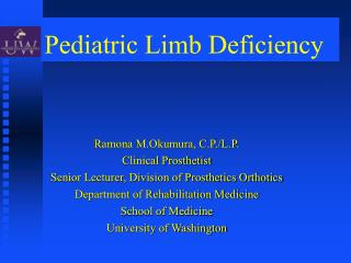 Pediatric Limb Deficiency