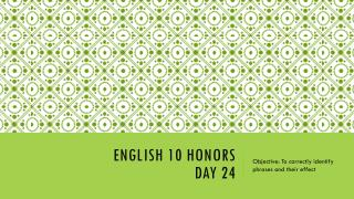 English 10 Honors  day 24