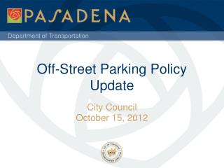 Off-Street Parking Policy Update