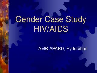 Gender Case Study HIV/AIDS