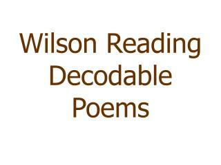 Wilson Reading Decodable Poems