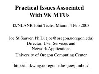 Practical Issues Associated  With 9K MTUs