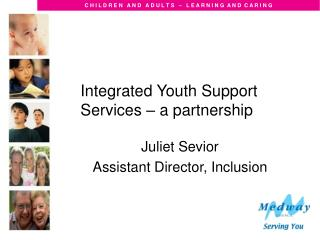 Integrated Youth Support Services – a partnership