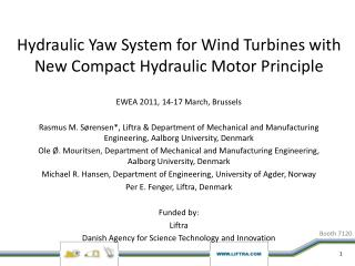 Hydraulic Yaw System for Wind Turbines with New Compact Hydraulic Motor Principle