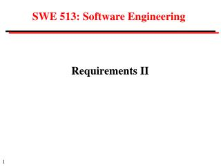 S WE  51 3 : Software Engineering