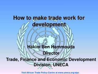 How to make trade work for development