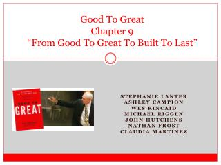 "Good To Great Chapter 9 ""From Good To Great To Built To Last"""