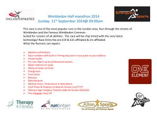 Wimbledon Half marathon 2014 Sunday   21 st  September 2014@  09:00am