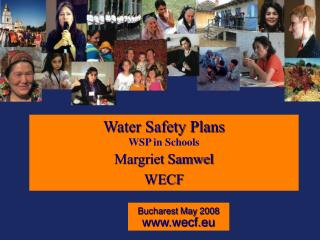 Water Safety Plans WSP in Schools Margriet Samwel WECF