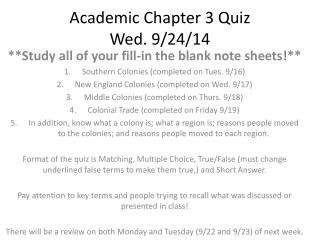 Academic Chapter 3 Quiz Wed. 9/24/14