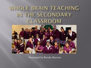 Whole Brain Teaching IN THE secondary CLASSROOM