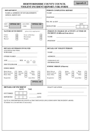 HERTFORDSHIRE COUNTY COUNCIL 	              VIOLENT INCIDENT REPORT (VIR) FORM