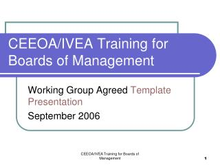 CEEOA/IVEA Training for Boards of Management