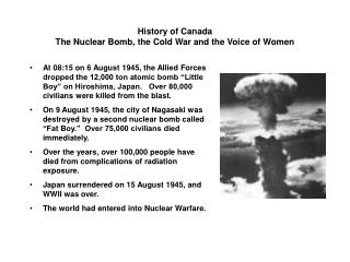 History of Canada The Nuclear Bomb, the Cold War and the Voice of Women
