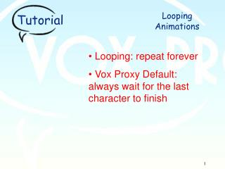 What is looping?