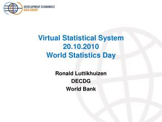 Virtual Statistical System 20.10.2010 World Statistics Day