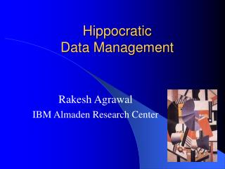 Hippocratic Data Management