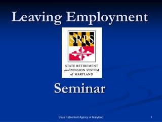 Leaving Employment     Seminar