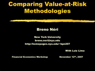 Comparing Value-at-Risk Methodologies
