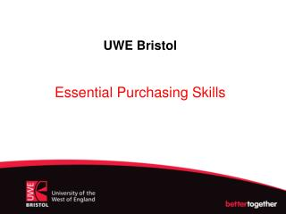 UWE Bristol Essential Purchasing Skills