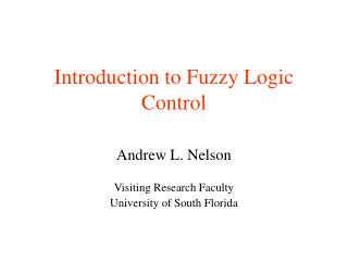 Introduction to Fuzzy Logic Control