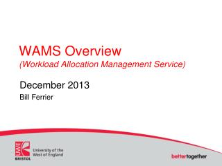 WAMS Overview (Workload Allocation Management Service)