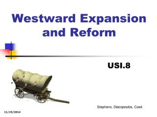 Westward Expansion  and Reform