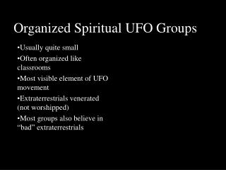 Organized Spiritual UFO Groups