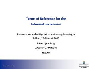 Terms of Reference for the  Informal Secretariat