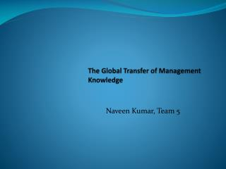 The Global Transfer of Management Knowledge