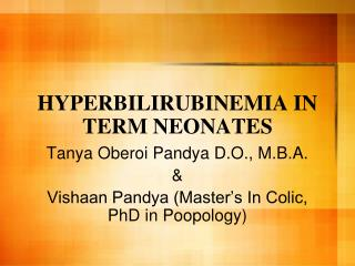 HYPERBILIRUBINEMIA IN TERM NEONATES