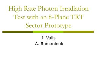 High Rate Photon Irradiation Test with an 8-Plane TRT Sector Prototype