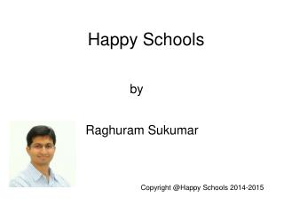 A Brief Introduction to Happy Schools