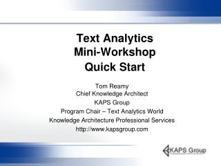Text Analytics Mini-Workshop Quick Start