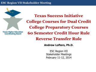 Texas Success Initiative  College Courses for Dual Credit College Preparatory Courses