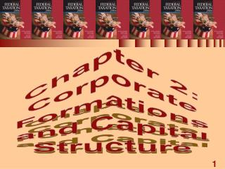 Chapter 2: Corporate Formations and Capital Structure