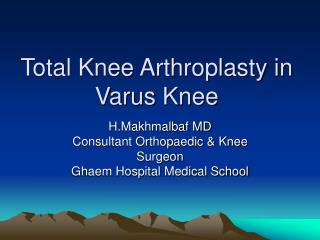 Total Knee Arthroplasty in Varus Knee