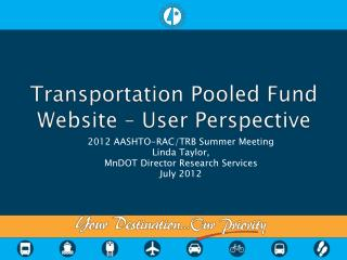 Transportation Pooled Fund Website – User Perspective
