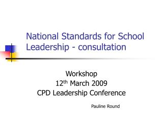 National Standards for School Leadership - consultation