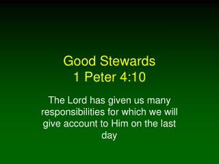 Good Stewards 1 Peter 4:10